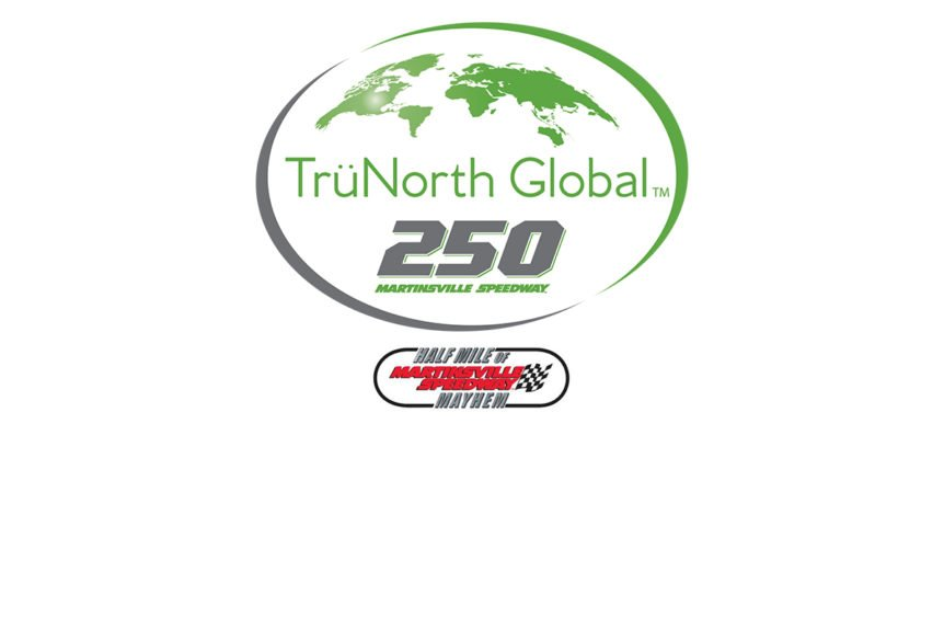 TrüNorth Global Martinsville Race